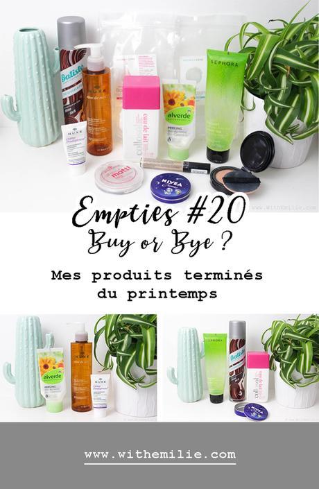 Empties #20 Buy or Bye ? | Mes produits terminés du printemps
