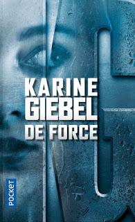De force (Karine Giebel)