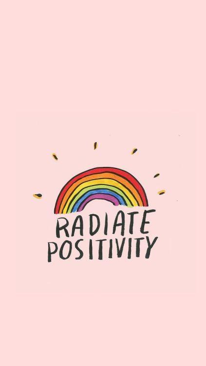 best iPhone wallpapers, motivational quote, radiate positivity