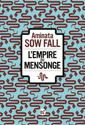 Aminata Sow Fall : L'empire du mensonge