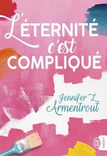 L'éternité c'est compliqué de Jennifer L.Armentrout
