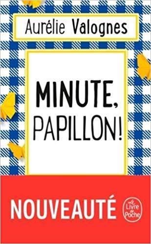 Mon avis sur le revigorant Minute Papillon! d'Aurélie Valognes