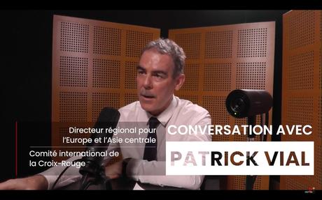 [VIDEO] «Conversation avec…» Patrick Vial, directeur régional du CICR sur le conflit en Ukraine