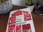 Riquet, Frédérique Romancer