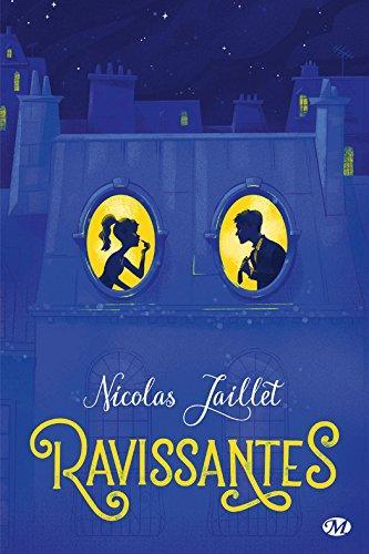 Mon avis sur l'étonnant Ravissantes de Nicolas Jaillet