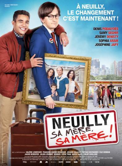 L'affiche officielle de Neuilly Sa mère !