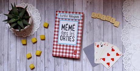 Mémé dans les orties – Aurélie Valognes