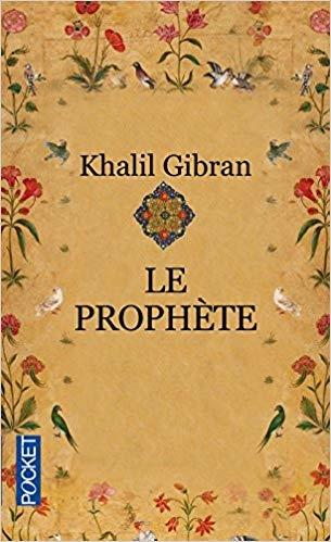"""""""Le Prophète"""" de Kahlil Gibran"""