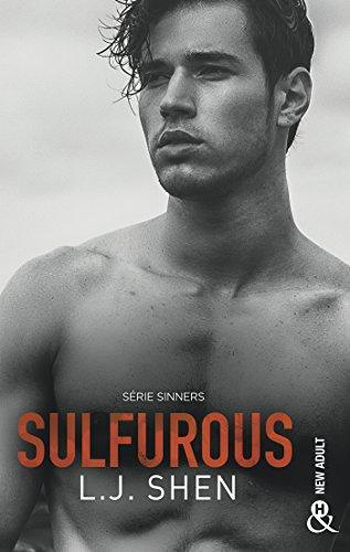 A vos agendas : Découvrez Sulfurous , le prequel de la saga Sinners de LJ Shen