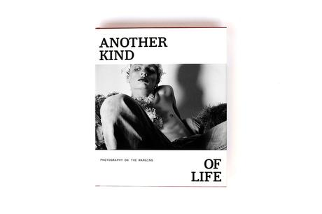 ANOTHER KIND OF LIFE – PHOTOGRAPHY ON THE MARGINS