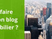 Comment faire connaître blog dans l'immobilier