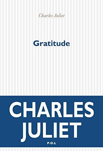 Gratitude – Charles Juliet