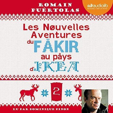 Les nouvelles aventures du fakir au pays d'Ikea (Le fakir 2) #audible