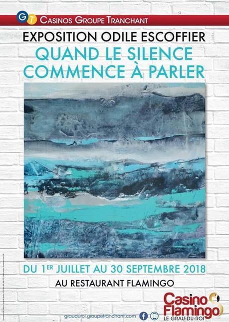 LE GRAU DU ROI – Expo Odile Escoffier – 1/07 au 30/09