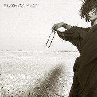 Melissa Bon ' Away