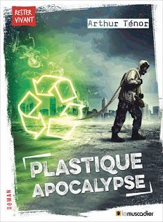 Plastique apocalypse d'Arthur Ténor