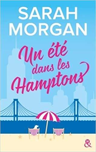 Mon avis sur le délicieux roman de Sarah Morgan , Un été dans les Hamptons de Sarah Morgan