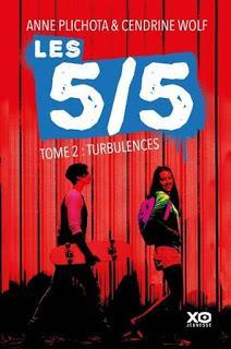 Les 5/5, tome 2 : Turbulences de Anne Plichota et Cendrine Wolf