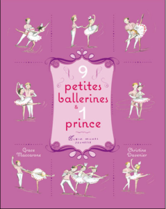 8 petites ballerines, par Grâce Maccarone & Christine Davenier