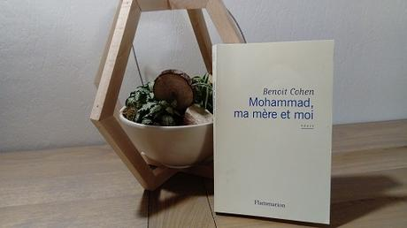 Mohammad, ma mère et moi – Benoît Cohen