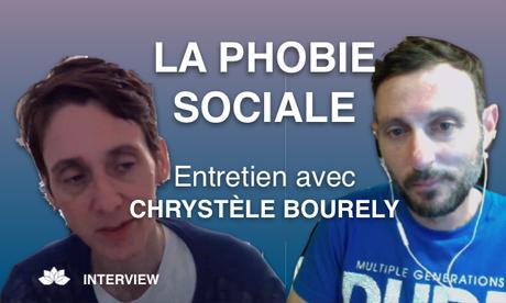 La Phobie Sociale – Avec Chrystèle Bourely