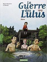 La guerre des Lulus tome 2 : 1915 - Hans