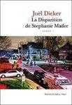 Joël Dicker – La disparition de Stéphanie Mailer