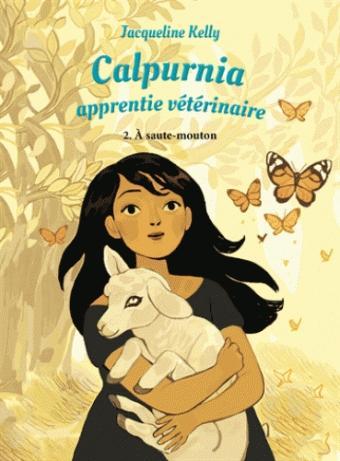 Calpurnia : Apprentie vétérinaire – tome 2