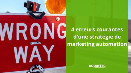 4 erreurs courantes d'une stratégie de marketing automation