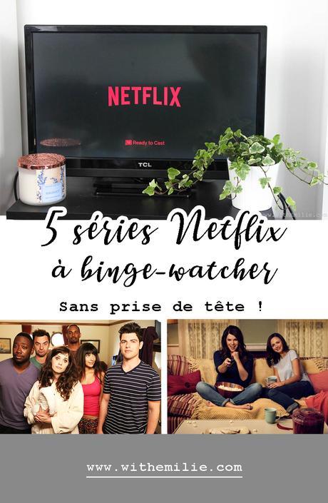 5 séries sans prise de tête à binge-watcher sur Netflix