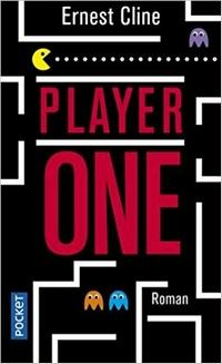 Player One, Ernest Cline
