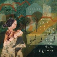 The Innocence Mission ' Sun On The Square