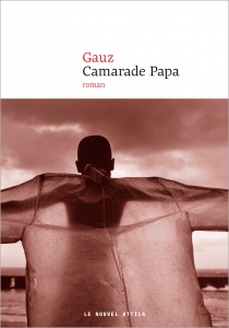 [VIDEO ]Rentrée littéraire : Camarade papa de Gauz