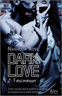 Dark love #2 Fascination de Nashoda Rose