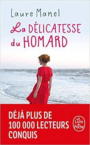 Mon avis sur La délicatesse du homard, une romance tout en finesse de Laure Manel