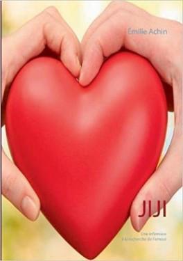 Jiji, une infirmière à la recherche de l'amour d'Emilie Achin