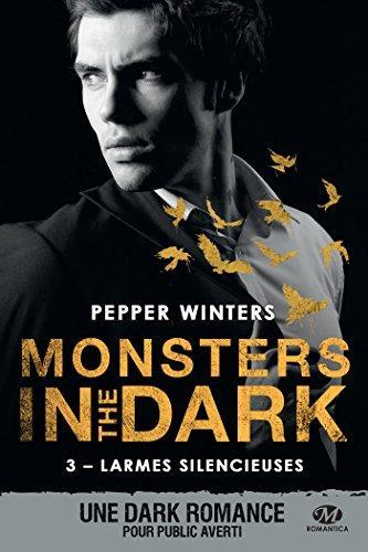 A vos agendas : Retrouvez la suite de la saga Monsters in the Dark de Pepper Winters dès août