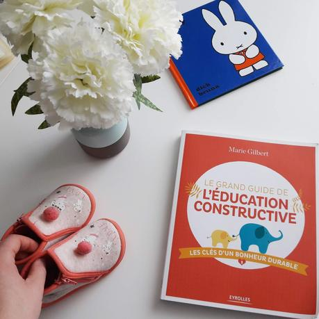 Le grand guide de l'ĂŠducation constructive de Marie Gilbert