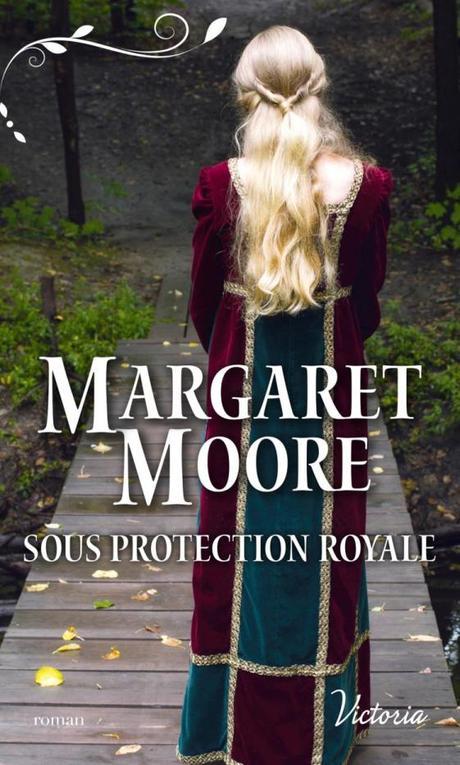 Sous protection royale de Margaret Moore