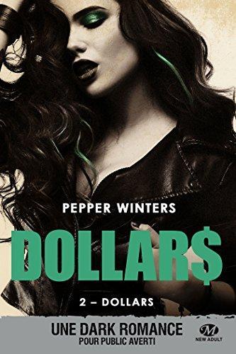 A vos agendas : Découvrez Dollars, la nouvelle saga de Pepper Winters dès octobre