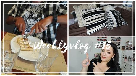 Weeklyvlog # 15