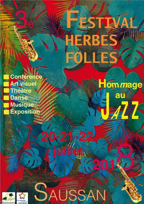 SAUSSAN – 3e FESTIVAL HERBES FOLLES – 20/22 juillet