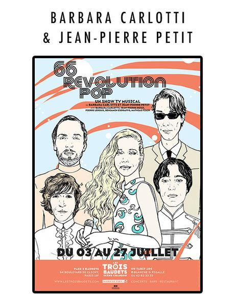 66 Revolution Pop - Paris, les Trois Baudets - 12 juillet 2018