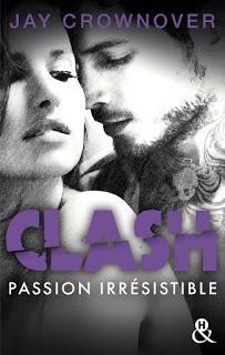 Clash #4 Passion irrésistible de Jay Crownover