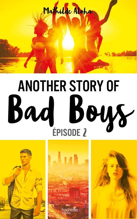 [Lecture] Another Story of Bad Boys Tome 2