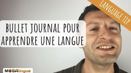 Commencer un bullet journal pour apprendre une langue