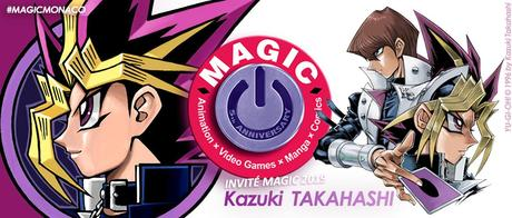 Le mangaka Kazuki TAKAHASHI (Yu-Gi-Oh!) invité de l'édition 2019 du MAGIC