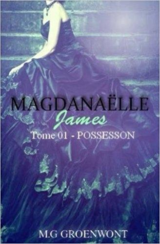 Couverture Magdanaëlle James, tome 1 : Possession