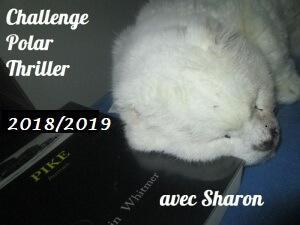 Challenge Polar et Thriller 2018-2019 chez Sharon