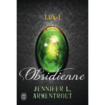 Lux #1 : Obsidienne - Jennifer L Armentrout